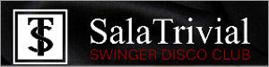 Sala Trivial Swinger Disco Club Madrid