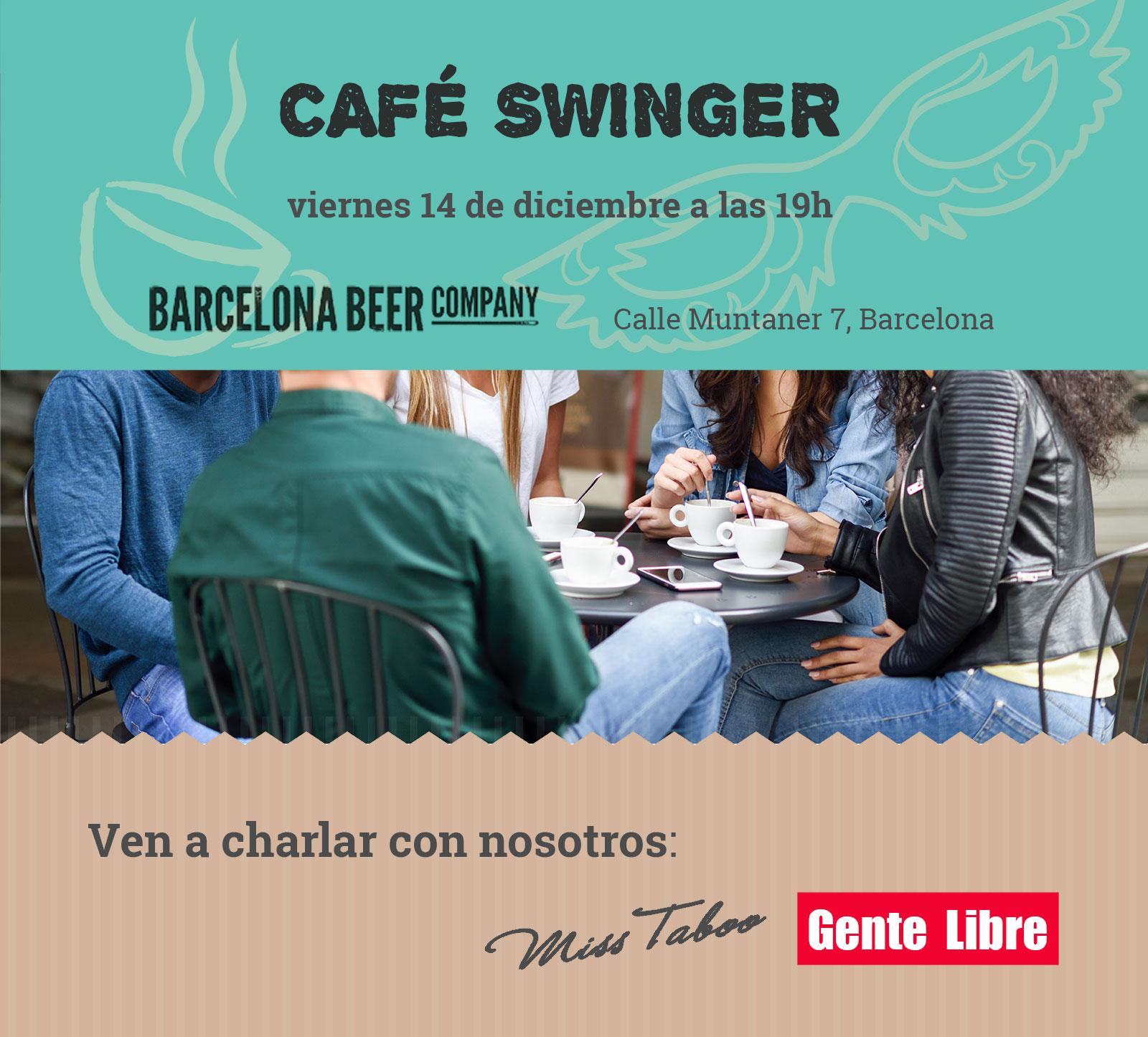 2º Café Swinger: iniciación al ambiente liberal o swinger