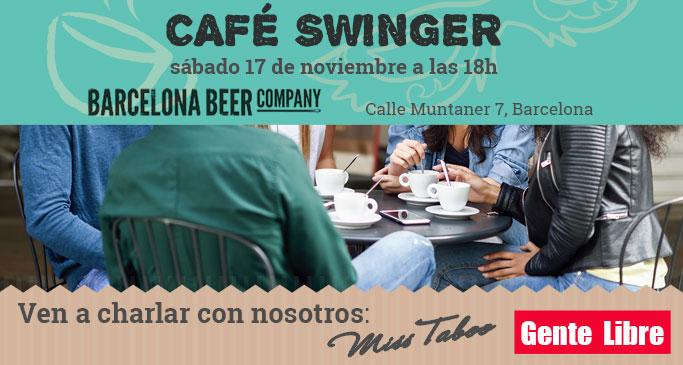 CAFÉ SWINGER: sábado, 17 de noviembre a las 18h by Gente Libre & Miss Taboo. Si queréis saber qué es el ambiente Swinger Iniciamos una temporada de charlas para todos. Ven a tomar un café con nosotros.