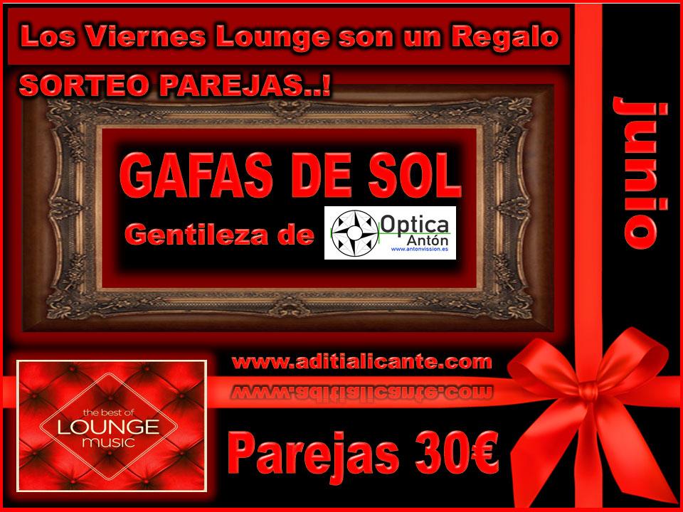VIERNESDE JUNIO en ÁDITI Swingers Alicante Regalo GAFAS DE SOL GENTILEZA DE CENTRO ÓPTICO DE ANTÓN DE ELCHE http://www.antonvission.es