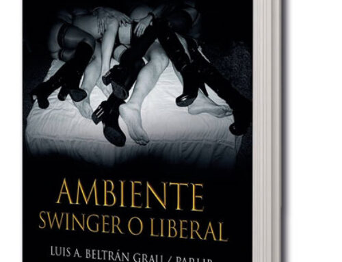 Reseña literaria: AMBIENTE SWINGER O LIBERAL